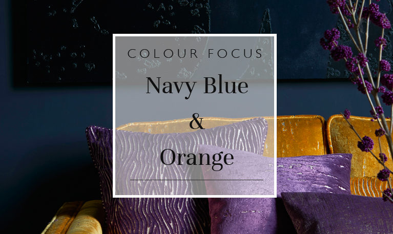 Colour Focus: Navy Blue & Orange