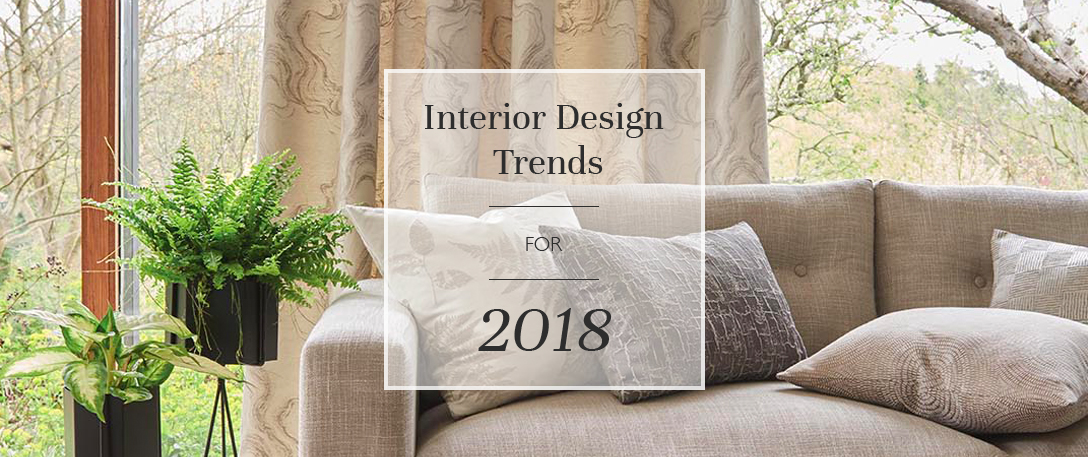 Interior design trends for 2018 blinds direct blog for Architecture 2018