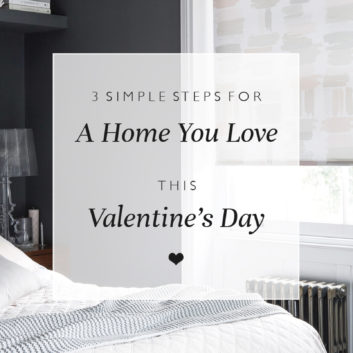 3 Simple Steps For A Home You Love This Valentine's Day thumbnail