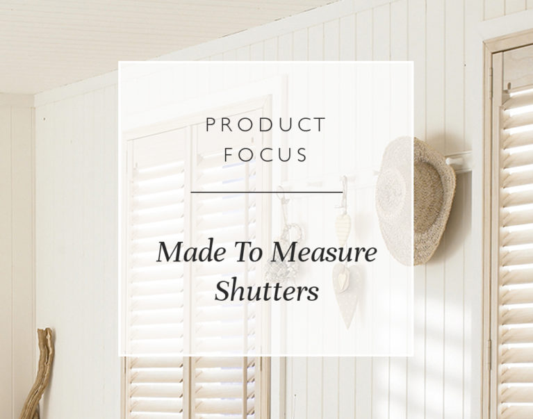 Product Focus: Made To Measure Shutters