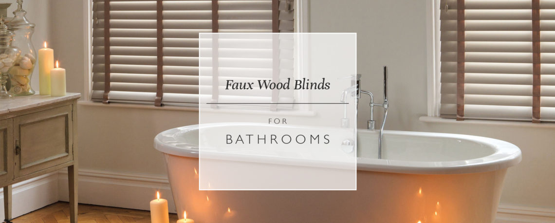 Faux Wood Blinds For Bathrooms