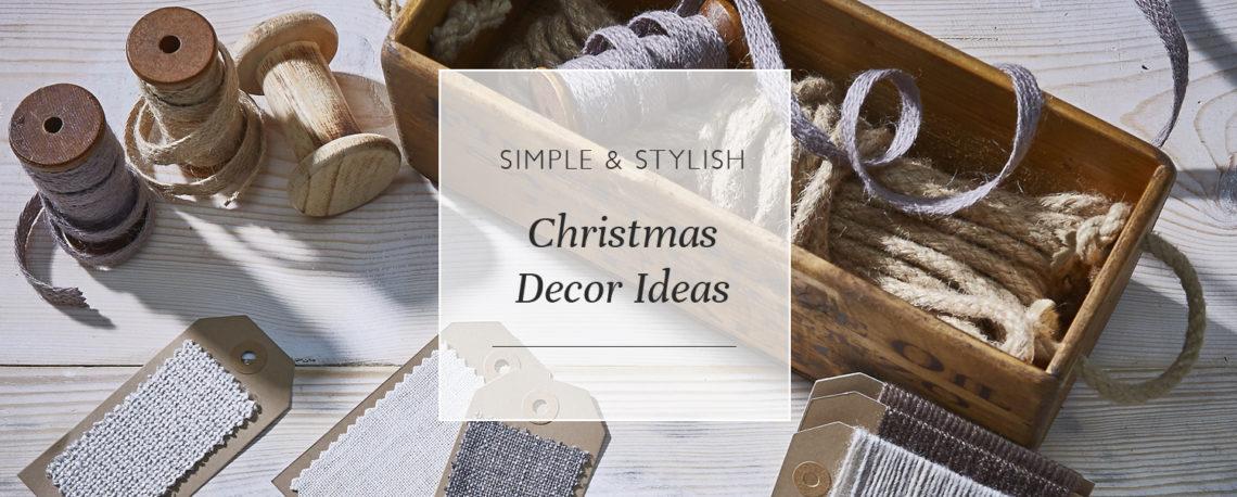 Simple & Stylish Christmas Decor Ideas