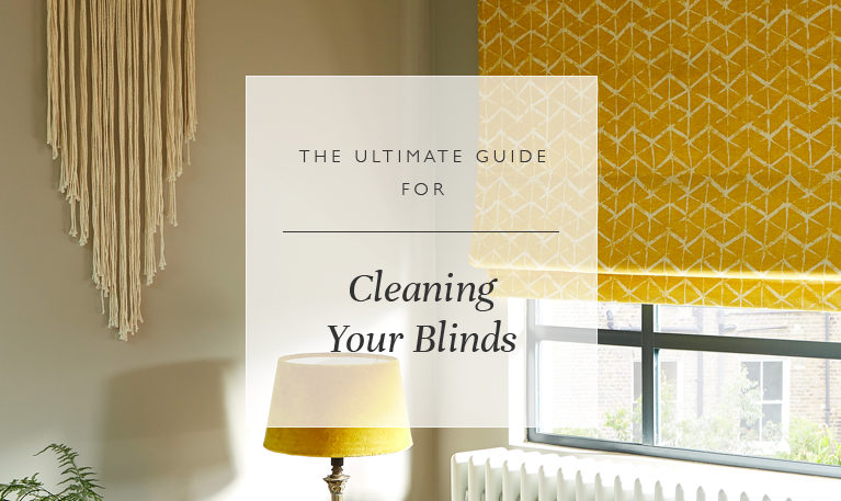 The Ultimate Guide For Cleaning Your Blinds