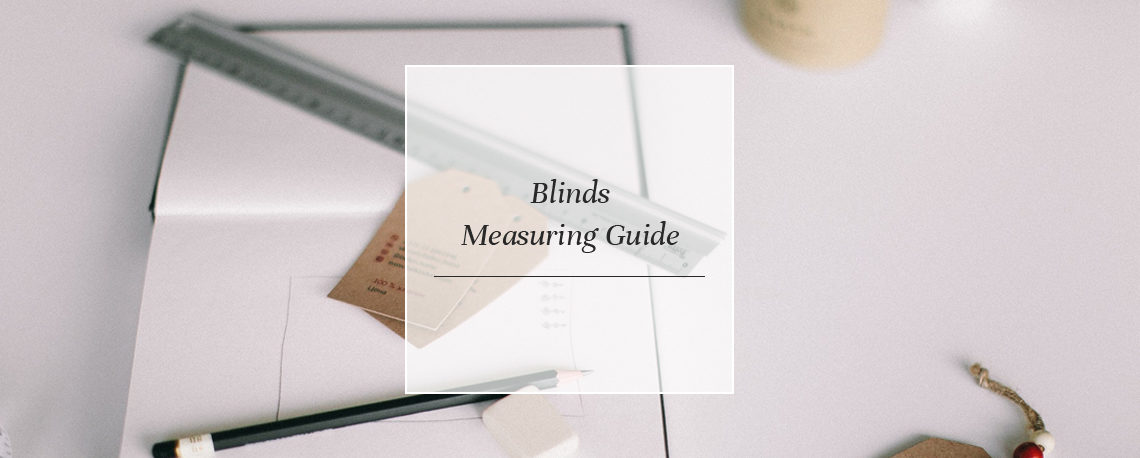 Blinds Measuring Guide