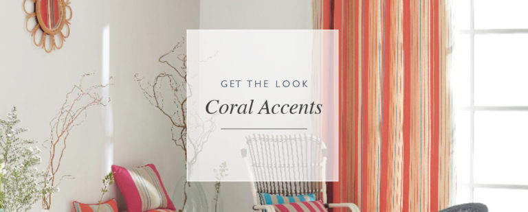 Get the Look: Coral Accents thumbnail