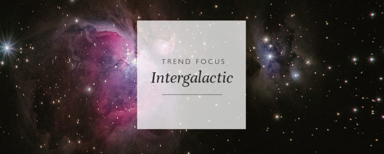 Trend Focus: Intergalactic thumbnail