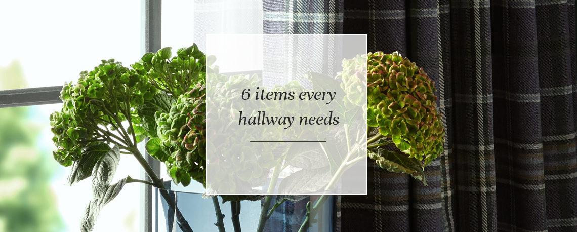 6 items every hallway needs