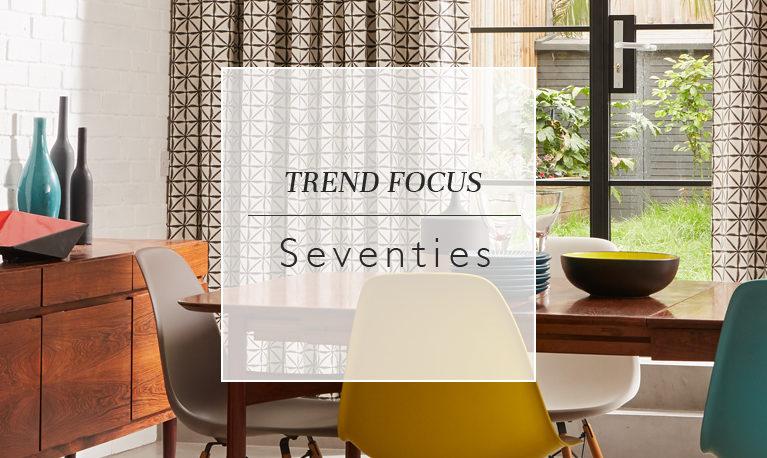 Trend Focus: Seventies
