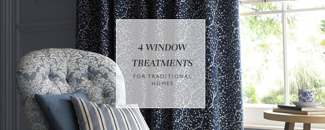 4 window treatments for traditional homes