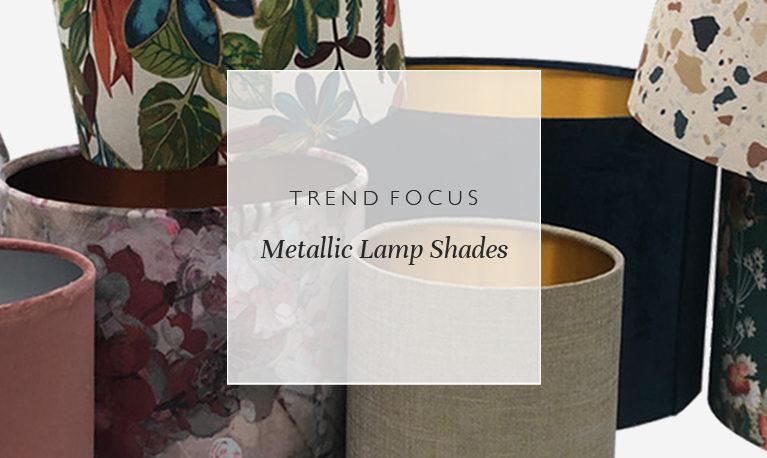 Trend Focus: Metallic Lamp Shades